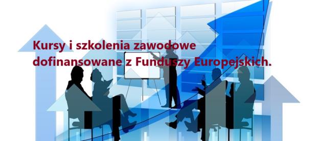 Webinarium: Kursy i szkolenia zawodowe dofinansowane z Funduszy Europejskich!